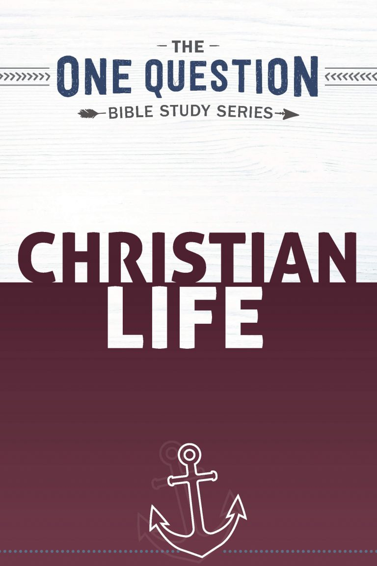 The cover of Christian Life: One Question Study Series