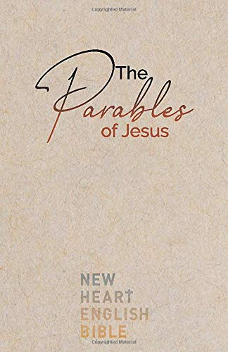 The cover of The Parables of Jesus: New Heart English Bible