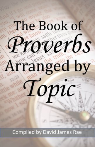 The cover of The Book of Proverbs Arranged by Topic