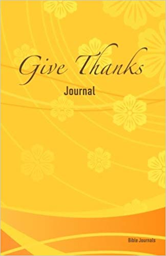 The cover of the Give Thanks Journal
